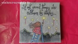 "Toile original ""Il est grand temps de rallumer les étoiles"""